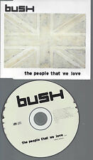 CD-BUSH THE PEOPLE THAT WE LOVE--PROMO