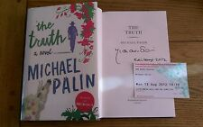 The Truth SIGNED DATED LOCATED Michael Palin Hardback + Event Ticket 1st/1st