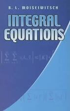 Integral Equations (Dover Books on Mathematics) by B. L. Moiseiwitsch