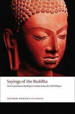Sayings of the Buddha: New translations from the Pali Nikayas (Oxford World's Cl
