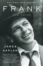 Frank : The Voice by James Kaplan (2011, Paperback)