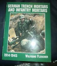 Schiffer Military/Aviation History Ser.: German Trench Mortars and Infantry Mort