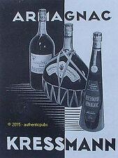 PUBLICITE ARMAGNAC KRESSMANN COUR ROYALE VIN BOUTEILLES DE 1939 FRENCH AD ¨PUB