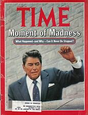 TIME MAGAZINE APRIL 13 1981 RONALD REAGAN JOHN HINCKLEY NANCY REAGAN