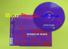 CD Singolo SPARKS OF SEVEN Move me on 2003 BURNING HEART 173 no lp mc dvd (S15)
