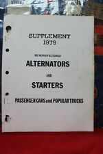 VINTAGE 1979 SUPPLEMENT RE-MANUFACTURED ALTERNATORS AND STARTERS  (130)