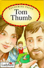 Tom Thumb (Ladybird Favourite Tales), Jacob Grimm, Wilhelm Grimm, Audrey Daly