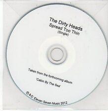(DD461) The Dirty Heads, Spread Too Thin - 2012 DJ CD