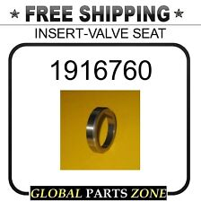 1916760 - INSERT-VALVE SEAT  for Caterpillar (CAT)