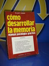 Libro COMO DESARROLLLAR LA MEMORIA dr.Lucy Lowar-manual practico
