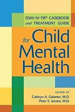 DSM-IV-TR Casebook and Treatment Guide for Child Mental Health, , Good Book
