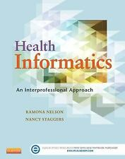 Health Informatics:An Interprofessional Approach by Ramona Nelson Nancy Staggers