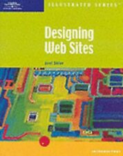 Designing Web Sites Illustrated Introductory (Illustrated (Thompson Learning))