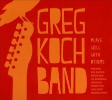 NEW! Plays Well With Others [Digipak] by Greg Koch Band (CD, 2013)