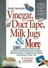 Vinegar, Duct Tape, Milk Jugs & More: 1,001 Ingenious Ways to Use Common House..