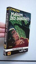 ANGOISSE 3 / WALTON / MAISONS DES SORCIERES