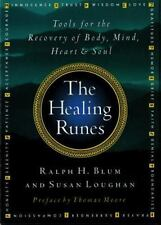 The Healing Runes : Tools for the Recovery of Body, Mind, Heart, and Soul by...