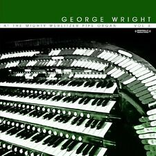 Vol. 3-At The Mighty Wurlitzer Pipe Organ - George Wright (2013, CD NEU) CD-R