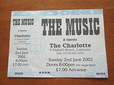 THE MUSIC - THE PRINCESS CHARLOTTE LEICESTER 2.6.2002 UN USED CONCERT TICKET