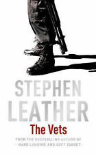 Stephen Leather The Vets (Stephen Leather Thrillers) Very Good Book