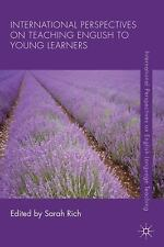 International Perspectives on Teaching English to Young Learners (2014,...