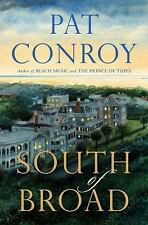 South of Broad by Pat Conroy BRAND NEW first edition hardcover with dJ FREE SHiP
