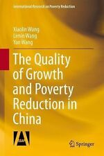 International Research on Poverty Reduction Ser.: The Quality of Growth and...
