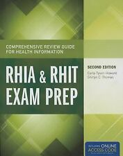 The Comprehensive Review Guide for Health Information : RHIA and RHIT Exam...