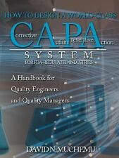 How to Design a World-Class Corrective Action Preventive Action System for...