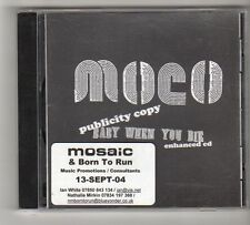 (FZ524) Moco, Baby When You Die - 2004 DJ CD