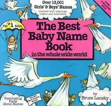 NEW - Best Baby Name Book In The Whole World by Bruce Lansky