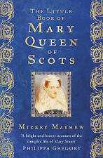 The Little Book of Mary, Queen of Scots, Mickey Mayhew