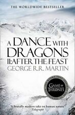 A Dance with Dragons: Part 2 After the Feast by George R. R. Martin...