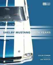 Shelby Mustang: Fifty Years by Colin Comer (2014, Hardcover)
