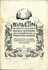 BULLETIN N°45/46 24 JUIN 1717-24 JUIN 1917 DEUXIÈME CENTENAIRE DE LA MAÇONNERIE