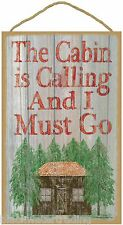 "The Cabin Is Calling And I Must Go Sign Plaque 10""x16"""