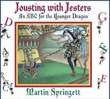 Jousting With Jesters: An ABC for the Younger Dragon-ExLibrary