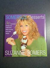 1st Edition 2001 Somersize Desserts 30 Fantastic Recipes Suzanne Somers Color
