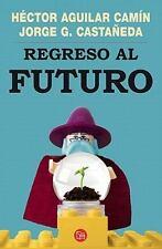 Regreso al futuro Ensayo Punto de Lectura)) Spanish Edition)