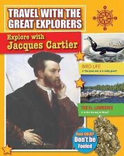 Explore With Jacques Cartier (Travel With the Great Explorers)-ExLibrary