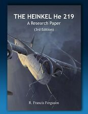 Heinkel He 219 - A Research Paper - 3rd Edition