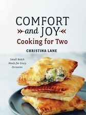 Comfort and Joy : Cooking for Two by Christina Lane (2015, Hardcover)