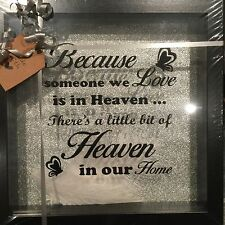 "BLACK FRAME ""BECAUSE SOMEONE WE LOVE IS IN HEAVEN"" WHITE FEATHERS PICTURE"