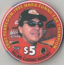 LAS VEGAS PALMS CRUZ PEDREGON 1992 FUNNY CAR   $5 CASINO  CHIP