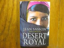 "JEAN  SASSON  Signed  Book (""DESERT   ROYAL""-1999  First  Edition  Hardback"