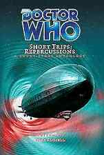 Big Finish Short Trips #8 DOCTOR WHO: REPERCUSSION Hardcover Book - MINT NEW
