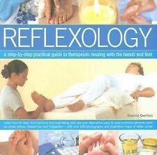 Reflexology: A step-by-step practical guide to therapeutic healing wit-ExLibrary