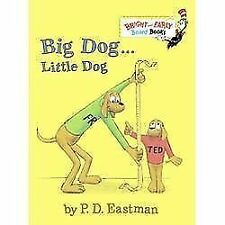 Bright and Early Board Books: Big Dog ... Little Dog : A Bedtime Story by P....