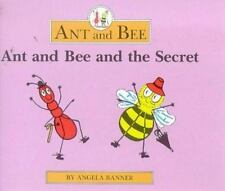 Ant and Bee: Ant and Bee and the Secret by Angela Banner (1989, Hardcover)