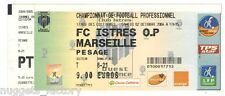 Billet / Place Olympique de Marseille - Istre vs OM - 2004 ( 057 )
